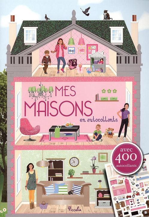 Mes maisons en autocollants - Avec 400 autocollants - Editions Piccolia