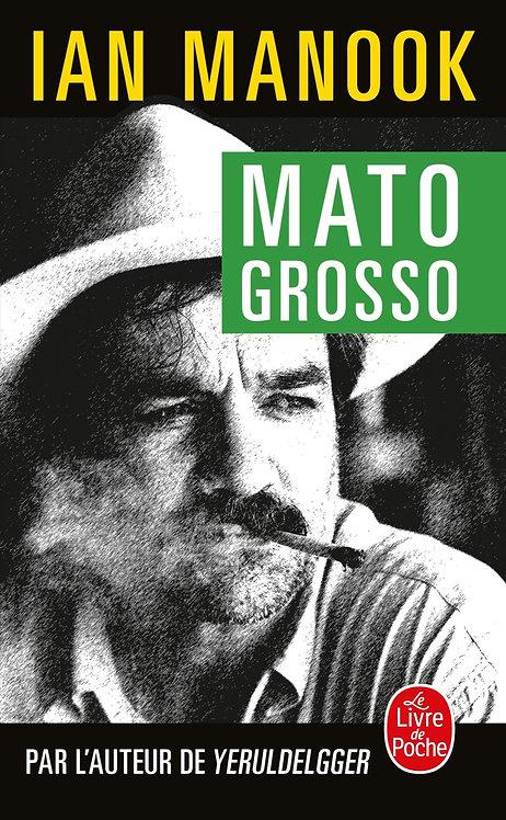 Mato Grosso - Manook Ian - Livre de poche