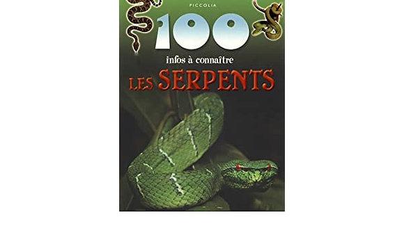 100 infos à connaître - Les serpents -  Steve Parker - Piccolia  Livre enfant