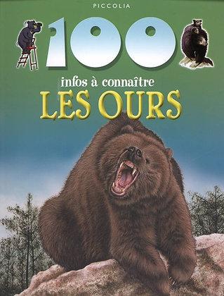 100 infos à connaître - Les Ours -  Camilla de La Bedoyere - Piccolia