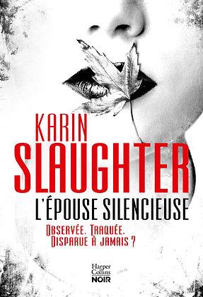 L'épouse Silencieuse - Karin Slaughter - Harpercollins France