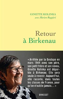 Livre témoignage - Retour à Birkenau - Ginette Kolinka - Editions Grasset