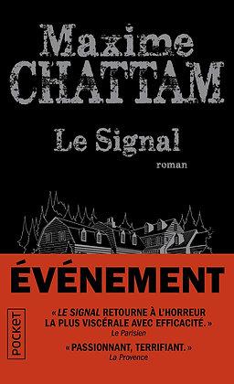 Le Signal - Maxime Chattam - Pocket
