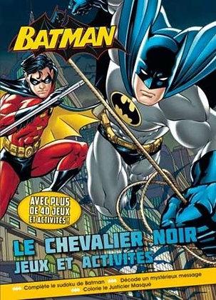 Batman, Le Chevalier Noir - Jeux Et Activités - Piccolia
