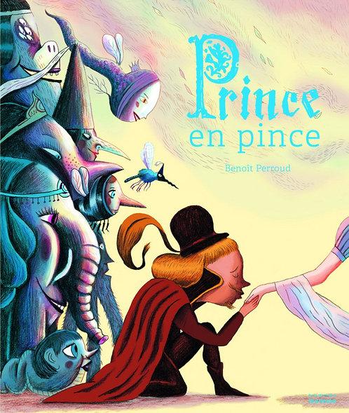 Prince En Pince - Perroud Benoît - De La Martinière Jeunesse