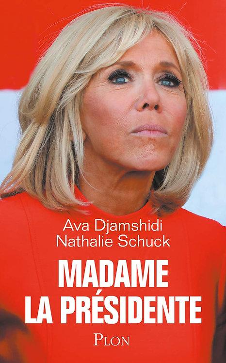 Madame La Présidente Djamshidi Ava  - Schuck Nathalie