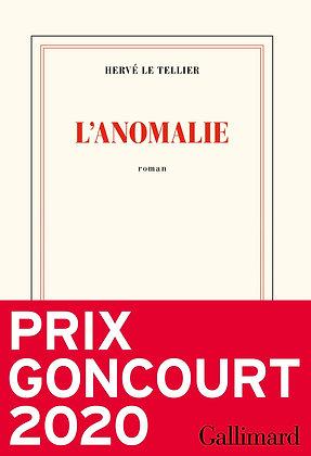 L'anomalie - Prix Goncourt 2020 - Hervé Le Tellier - Gallimard