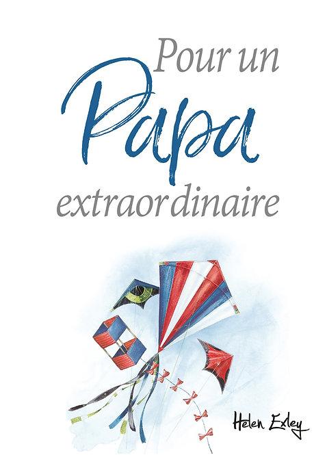 Pour Un Papa Extaordinaire - Brown Pam - Exley  Editions