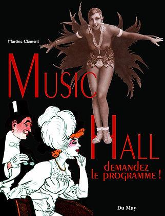 Livre - Music Hall - Martine Clément - Editeur : Du May