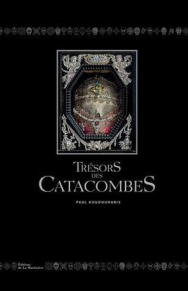 Trésors Des Catacombes - Koudounaris Paul - La Martinière