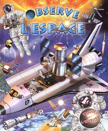 L'espace - Collection observe et trouve -  Piccolia - Livre enfant