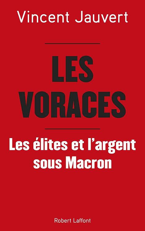 Les Voraces - Jauvert Vincent - Editions Robert Laffont