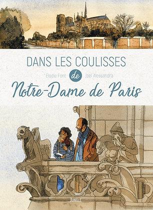 Dans Les Coulisses De Notre-Dame De Paris - J. Alessandra - E. Font