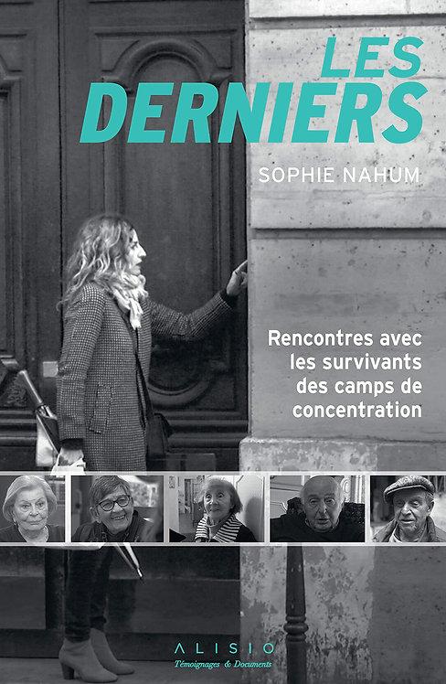 Les Derniers- Rencontres Avec Les Survivants Des Camps De Concentration- Nahum S