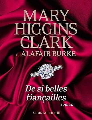 De si belles fiançailles - Mary Higgins Clark  - Albin Michel