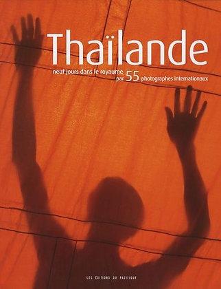 Thaïlande - Neuf Jours Dans Le Royaume Par 55 Photographes Internationaux +1 Dvd