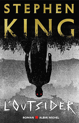 L'Outsider - Stephen King  - Albin Michel