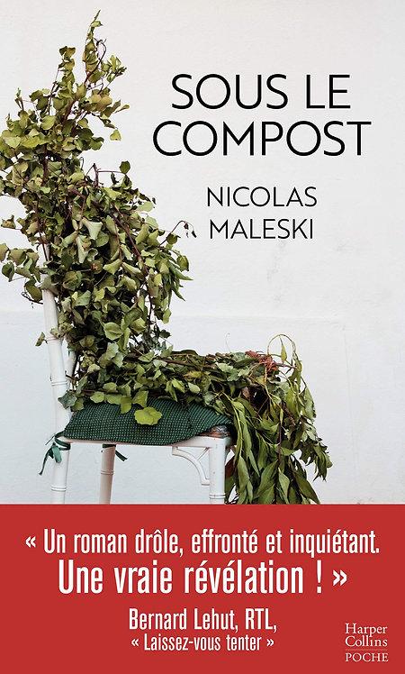 Sous Le Compost - Maleski Nicolas - Ed Harpercollins France