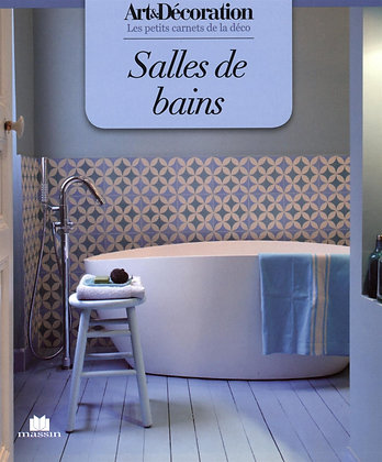 Salles de bain - Anne-Sophie Puget - Art et Décoration