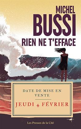 Rien ne t'efface - Polar - Michel Bussi - Presses de la Cité