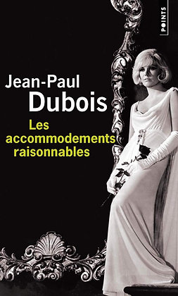 Les Accommodements Raisonnables - jean-paul dubois - points - format poche