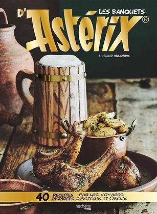 Les Banquets D'astérix- 40 Recettes Inspirées Par Les Voyages D'astérix & Obélix