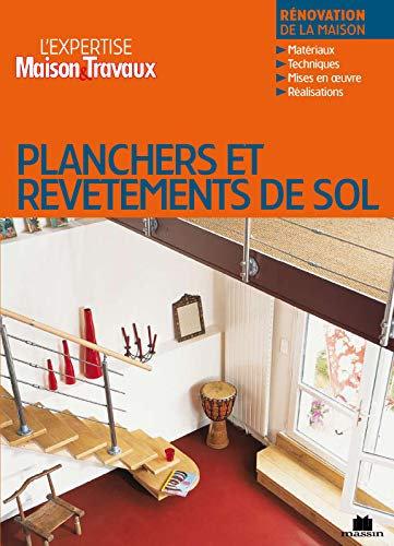 Planchers Et Revetements De Sol - Collectif