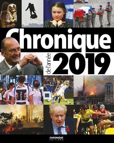 Chronique De L'année 2019 - Deniel-Laurent Bruno - Ed Chronique