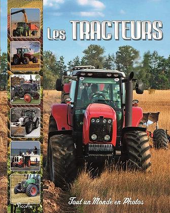 Les Tracteurs - Tout un monde en photos -  Baillet Christine - Editions Piccolia