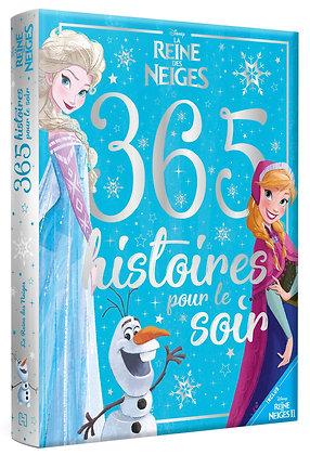 LA REINE DES NEIGES - 365 Histoires Pour le Soir - Disney Album