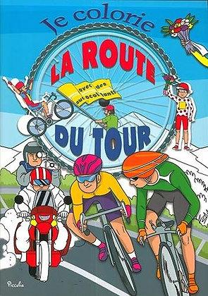Je colorie la route du Tour : Avec des autocollants - Alex Redondo - Piccolia