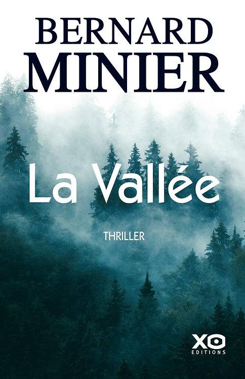La Vallée -Bernard Minier Xo Editions - Thriller