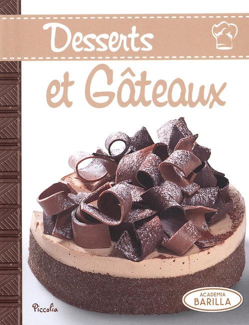 Desserts Et Gâteaux - Academia Barilla - Piccolia - Livre de cuisine