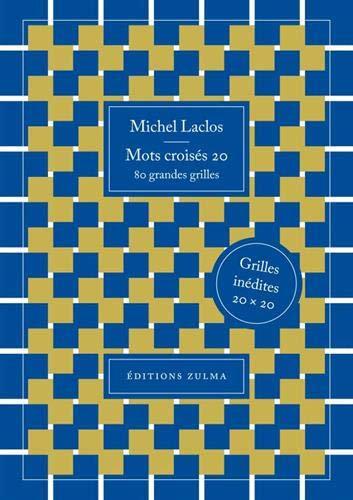 Mots Croisés 20 - 80 Grandes Grilles - Michel Laclos - Zulma Ed