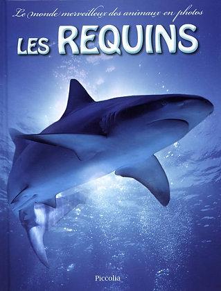 Les Requins - Coët Nathalie - Piccolia - Livre animaux enfants