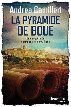 La Pyramide De Boue - Andrea Camilleri - Fleuve Noir