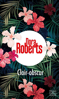 Clair-Obscur - Roberts Nora - Harpercollins France