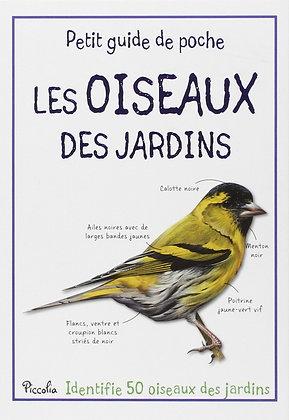 Les Oiseaux Des Jardins - Piccolia - Livre - Petit Guide De Poche