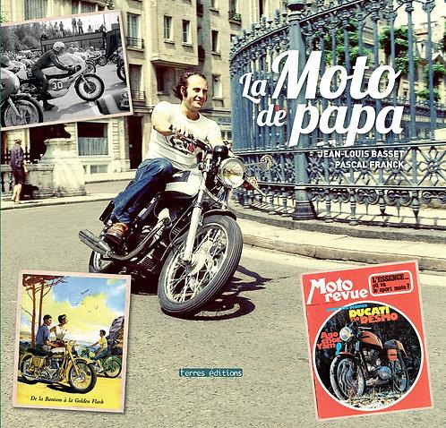 La moto de papa - JL Basset -  Pascal Franck - Terres Editions