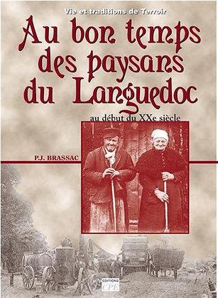 Paysans, Paysannes En En Languedoc Du Début Du Xxe Siècle Aux Années 1950 - Bras