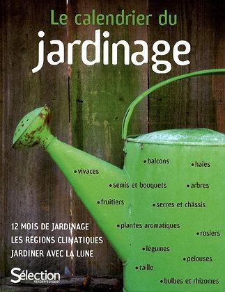 Le Calendrier Du Jardinage - Gregoire Anne - Sélection  Reader's Digest