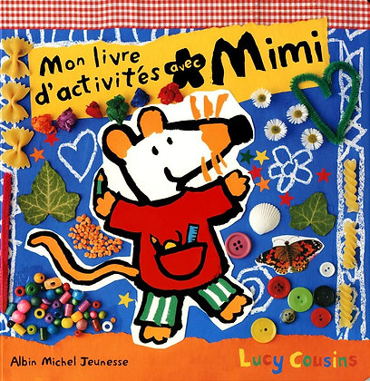 Mon Livre D'activités Avec Mimi - Cousins Lucy - Albin Michel