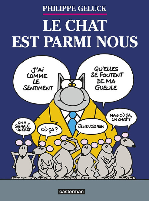 Le Chat Tome 23 - Le Chat Est Parmi Nous - Philippe Geluck - Casterman- Livre BD