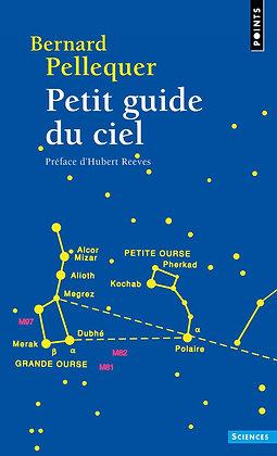 Livre - Astrologie - Petit guide du ciel - Bernard Pellequer - Editions points