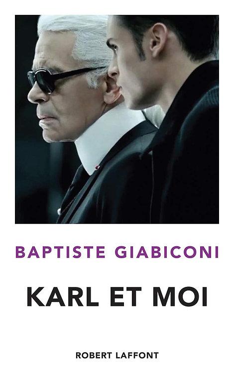 Karl Et Moi - Giabiconi Baptiste - Robert Laffont