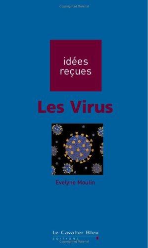 Les Virus - Evelyne Moulin - Editions Le Cavalier Bleu
