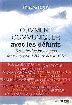Comment Communiquer Avec Les Défunts - P. Roux - Guy Trédaniel Éditeur