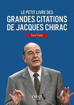 Petit Livre Des Grandes Citations De Jacques Chirac - Dubar David - First