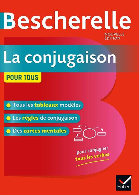 Bescherelle La conjugaison pour tous - Collectif