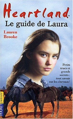 Heartland ; Le Guide De Laura - Lauren Brooke  - Pocket Junior